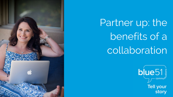Partner up- the benefits of a collaboration