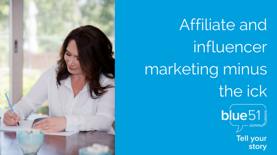 Affiliate and influencer marketing minus the ick