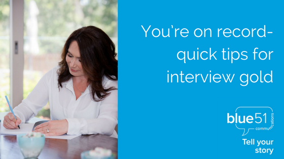 You're on record- quick tips for interviewing gold