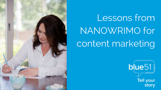 Lessons from NANOWRIMO for content marketing