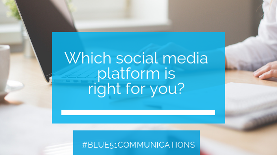 Which Social Media platform is right for you?