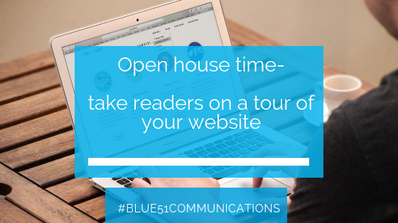 Open house time- take readers on a tour of your website