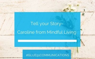Tell your story – Caroline Burrows Proust