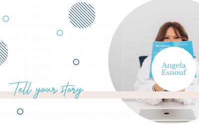 Tell your story- Angela Esnouf