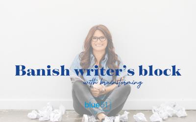 Banish writer's block with brainstorming